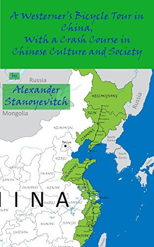 A Westerners Bicycle Tour in China, with a Crash Course in Chinese Culture and Society  by  Alexander Stanoyevitch