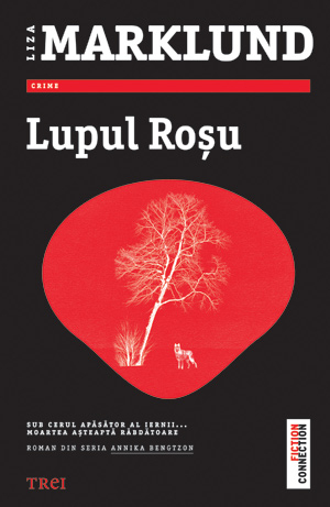 Lupul Roșu (Annika Bengtzon, #5)  by  Liza Marklund