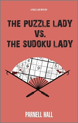 The Puzzle Lady vs. The Sudoku Lady (Puzzle Lady, #11)  by  Parnell Hall
