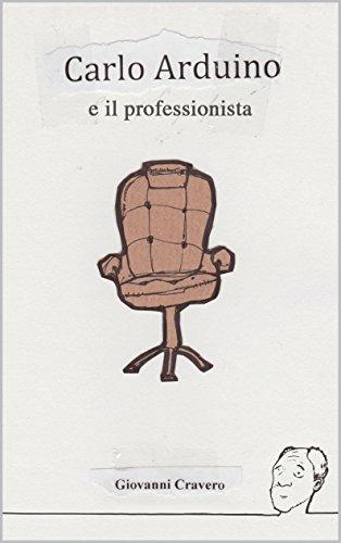 Carlo Arduino e il professionista (Carlo Arduino, Investigatore Privato Vol. 2)  by  Giovanni Cravero