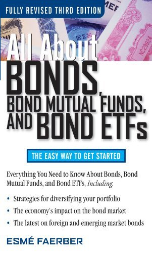 All About Bonds, Bond Mutual Funds, and Bond ETFs, 3rd Edition (All About... Esmé Faerber