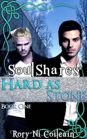 Hard As Stone (Soulshares, #1) Rory Ni Coileain
