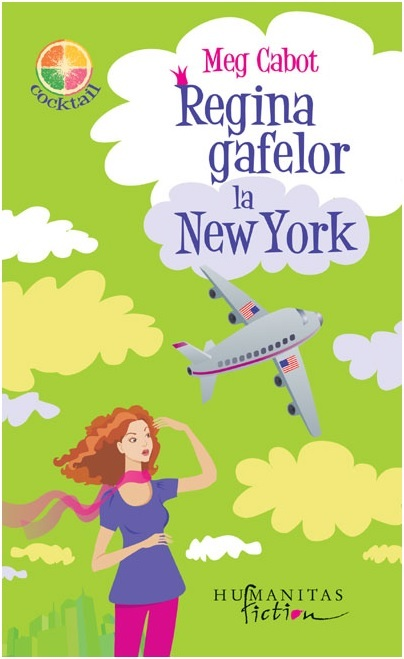 Regina gafelor la New York (Regina gafelor, #2)  by  Meg Cabot