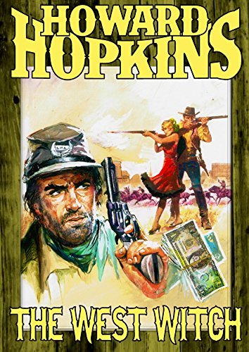 The West Witch Howard Hopkins