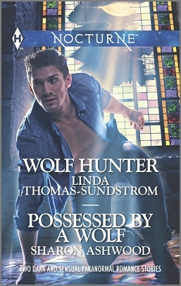 Wolf Hunter and Possessed  by  a Wolf by Linda Thomas-Sundstrom