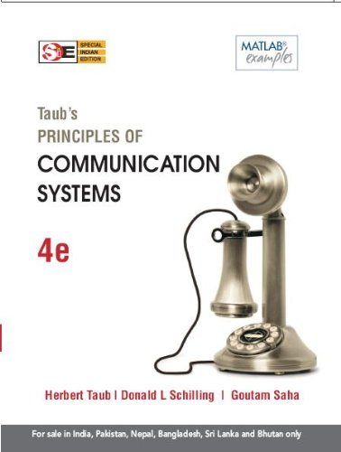 Taubs Principles of Communication Systems, 4e  by  Herbert Taub
