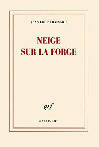 Neige sur la forge Jean-Loup Trassard