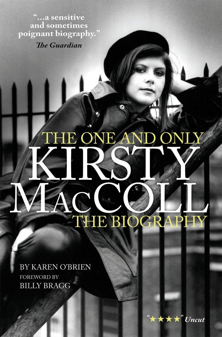 Kirsty MacColl: The Biography  by  Karen OBrien