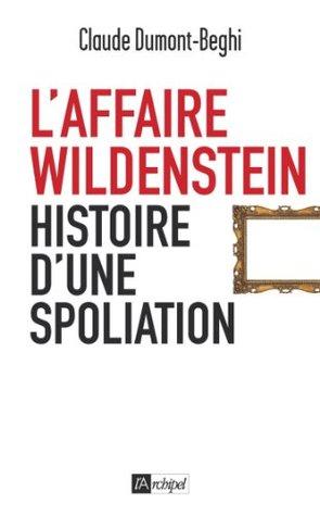 LAffaire Wildenstein Claude Dumont-Beghi