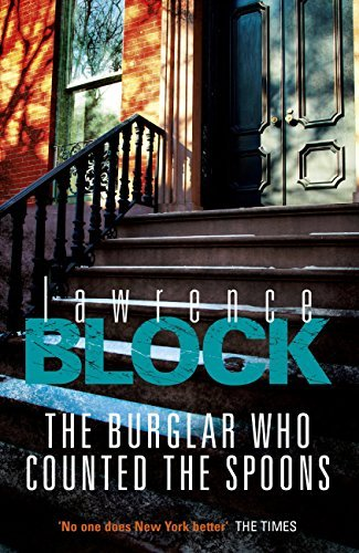 The Burglar Who Counted The Spoons (Bernie Rhodenbarr Book 11)  by  Lawrence Block