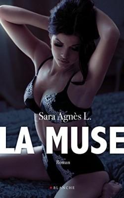 La Muse  by  Sara Agnès L.
