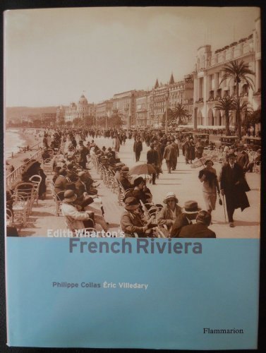 Edith Whartons French Riviera Philippe Collas