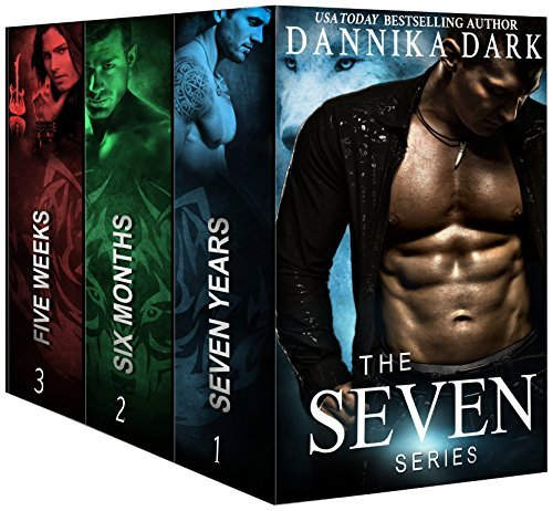 The Seven Series Boxed Set: Books 1-3 (Seven, #1-3) Dannika Dark