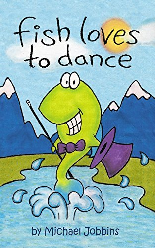 Fish Loves To Dance  by  Michael Jobbins