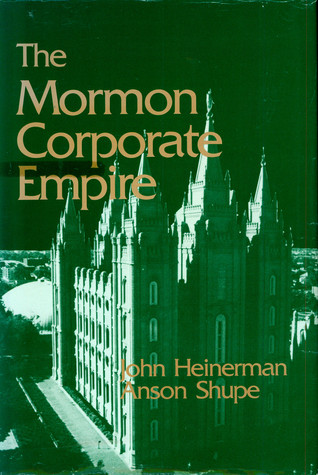 The Mormon Corporate Empire John Heinerman