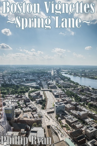 Boston Vignettes: Spring Lane  by  Phillip Ryan, Jr