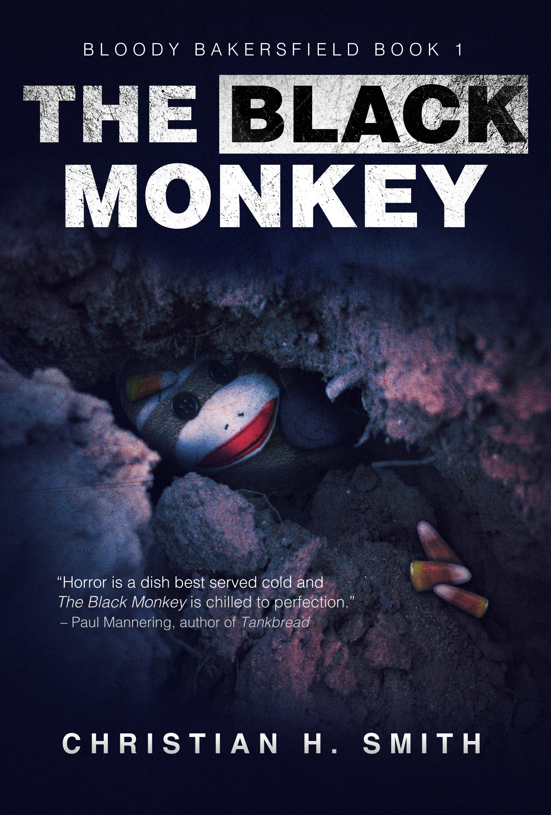The Black Monkey (Bloody Bakersfield Book 1) Christian H. Smith