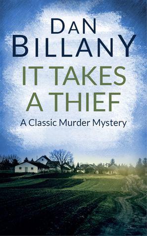 It Takes a Thief Dan Billany