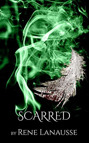 Scarred (the Spellbound Series Book 3) Rene Lanausse