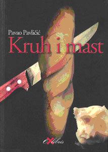 Kruh i mast  by  Pavao Pavličić