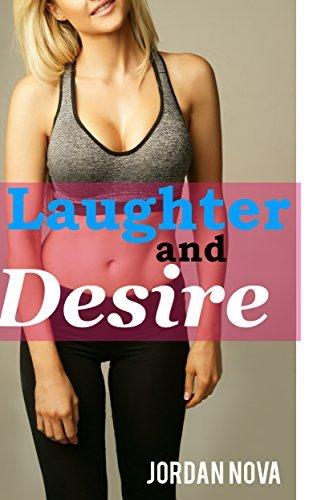Laughter and Desire  by  Jordan Nova