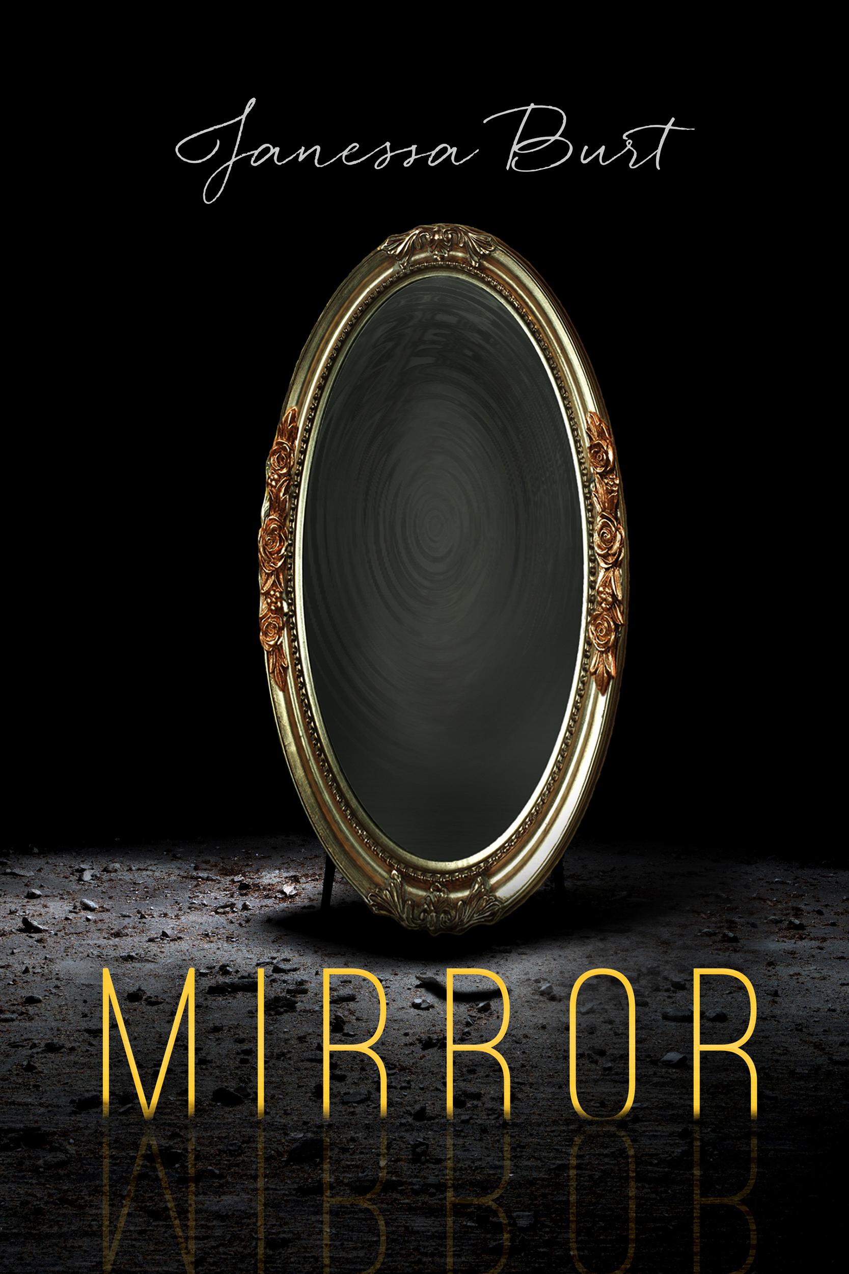 Mirror Janessa Burt