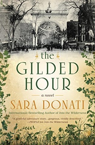 The Gilded Hour Sara Donati