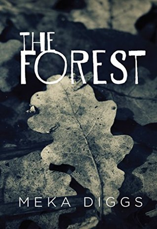 The Forest Meka Diggs