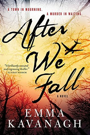After We Fall: A Novel  by  Emma Kavanagh