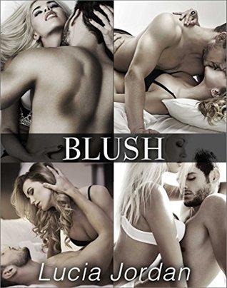 Blush - Complete Series Lucia Jordan
