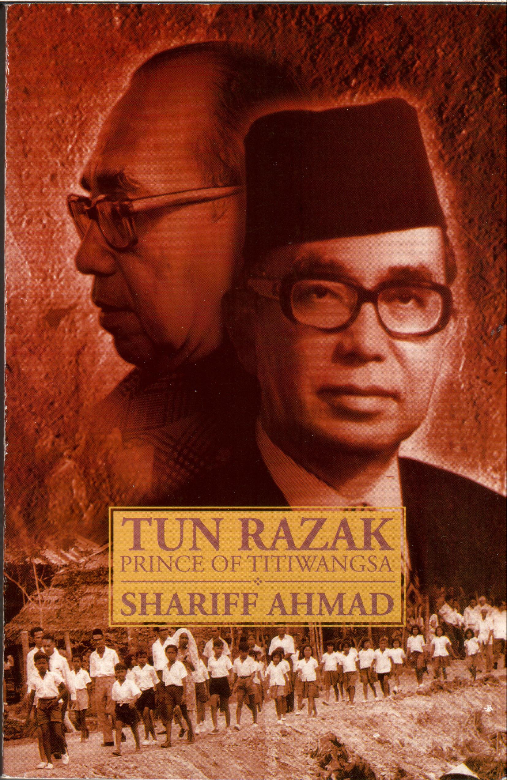 Tun Razak: Prince of Titiwangsa  by  Shariff Ahmad