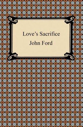 Loves Sacrifice  by  John  Ford