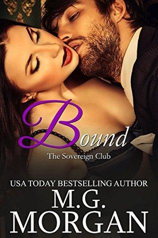 Bound (BBW Billionaire Romance) (Sovereign Club Book 2) M.G. Morgan