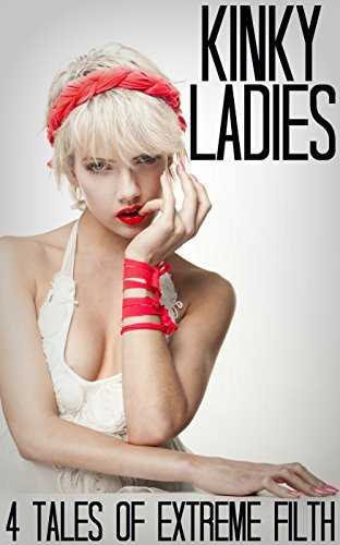 Kinky Ladies - 4 Tales of Extreme Filth Hunter Monroe