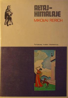 Ałtaj - Himalaje Rerich Nikołaj