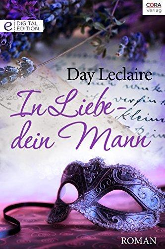 In Liebe - dein Mann Day Leclaire
