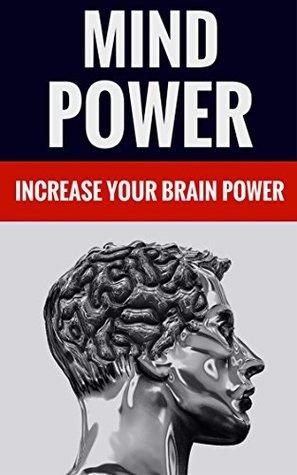 Mind Power - Increase Your Brain Power Jason Thomas And Christine Thomas