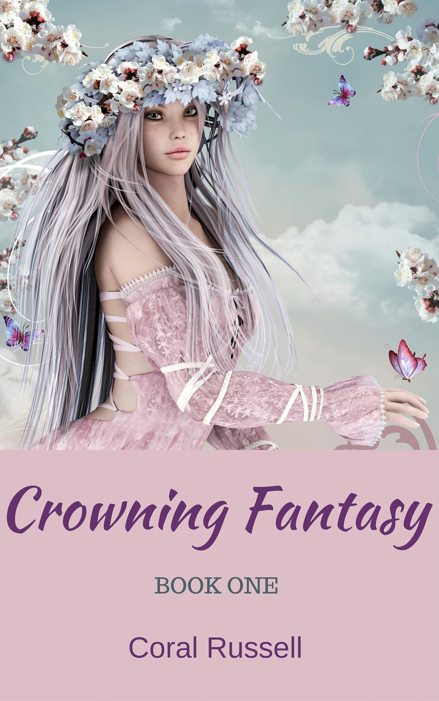 Crowning Fantasy  by  Coral Russell