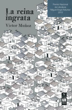 La reina ingrata  by  Víctor Muñoz