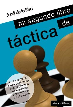 Mi segundo libro de táctica Jordi de la Riva