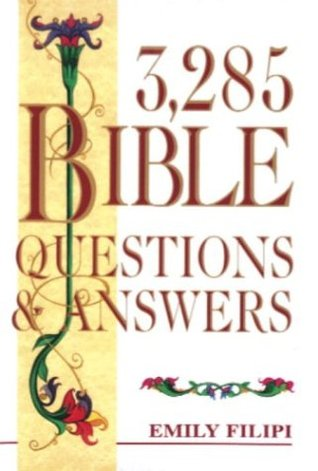 3,285 Bible Questions & Answers Emily Filipi
