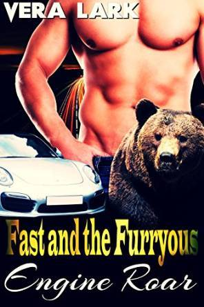 Engine Roar (The Fast and the Furryous, Volume 1)  by  Vera Lark