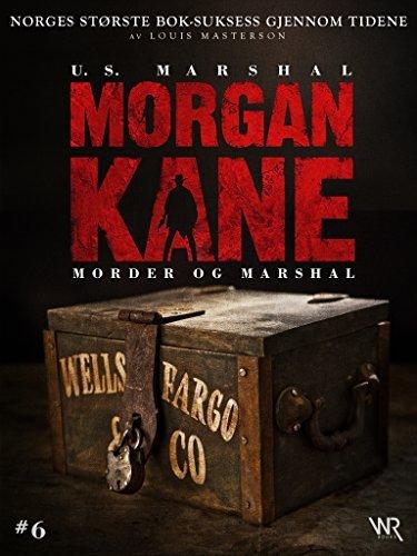 Morgan Kane 6: Morder og Marshal: Bok 6 av 83 Louis Masterson