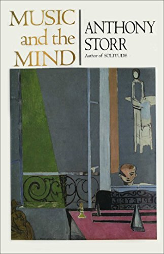 MUSIC AND THE MIND Anthony Storr