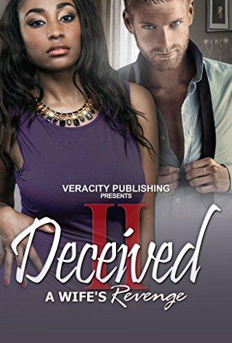 Deceived 2: A Wifes revenge Randy Coxton