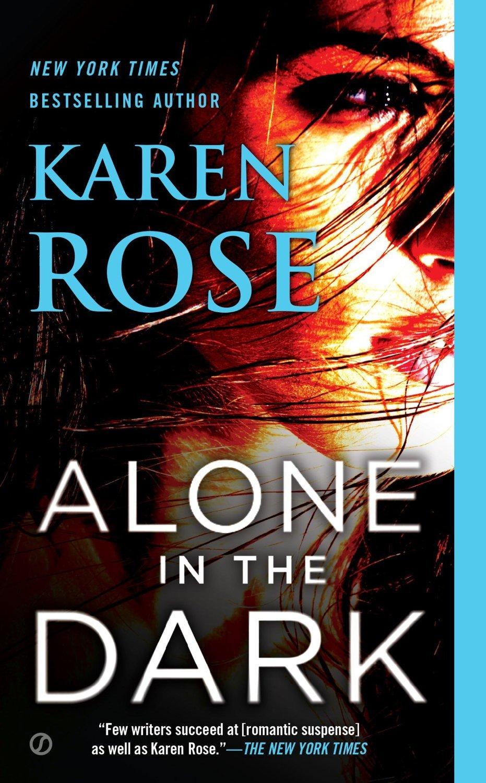 Alone In the Dark (Cincinnati, #2)  by  Karen      Rose