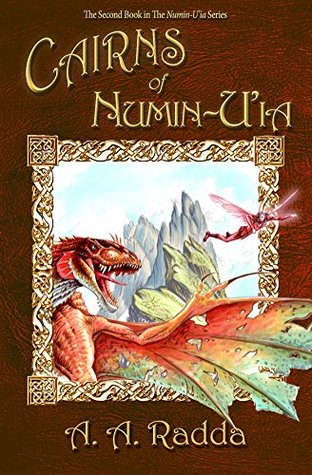 Cairns of Numin-Uia (The Second Book in The Numin-Uia Series)  by  A.A. Radda