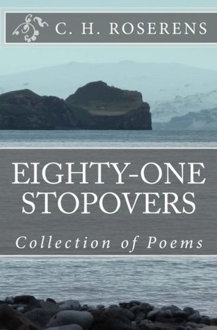 Eighty-One Stopovers  by  Cédric H. Roserens
