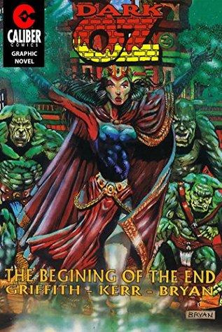 Oz: Dark Oz (Graphic Novel)  by  Ralph Griffith