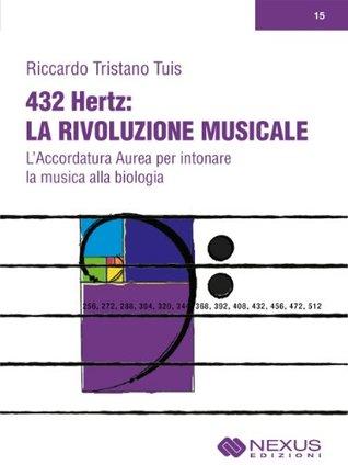 432 Hz: La rivoluzione musicale Riccardo Tuis
